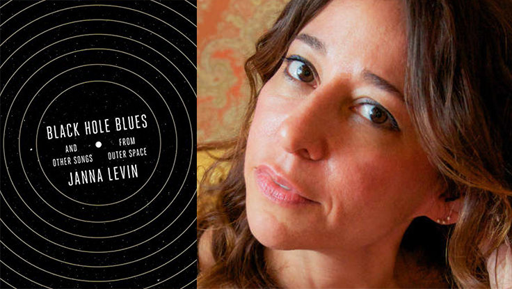 First Look: Janna Levin&rsquo;s New Book, <em>Black Hole Blues</em>